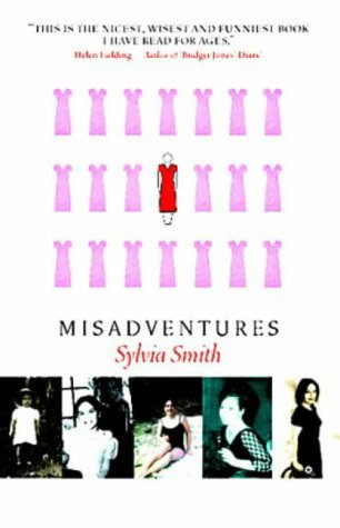 Misadventures by Sylvia Smith