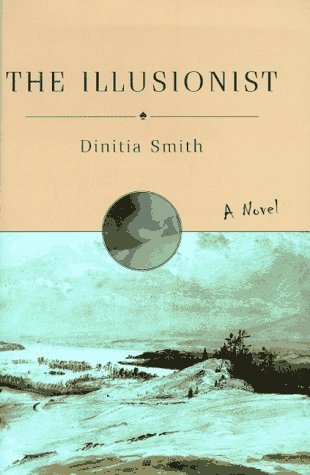 The Illusionist by Dinitia Smith