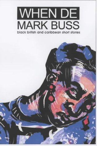 When De Mark Buss by Geoffrey Philip and others