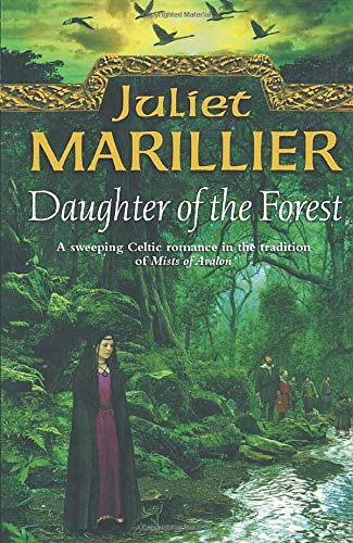 Daughter of the Forest by Juliet Marrillier