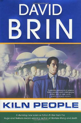 The Kiln People by David Brin