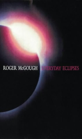 Everyday Eclipses by Roger McGough