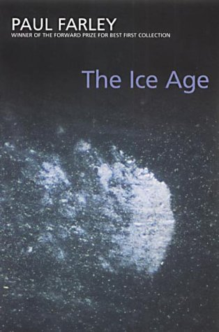 The Ice Age by Paul Farley