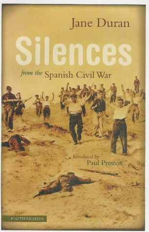 Silences from the Spanish Civil War by Jane Duran
