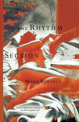 Rhythm Section by Mark Burnell