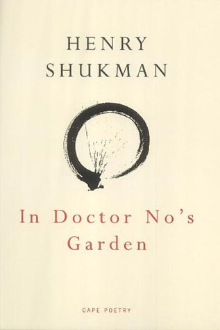 In Doctor Nos Garden by Henry Shukman