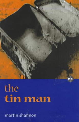 The Tin Man by Martin Shannon