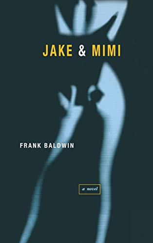Jake and Mimi by Frank Baldwin