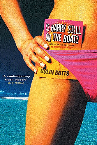 Is Harry Still on the Boat? by Colin Butts