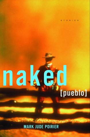 Naked Pueblo by Mark Poirier
