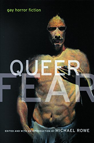 Queer Fear by Michael Rowe (editor)