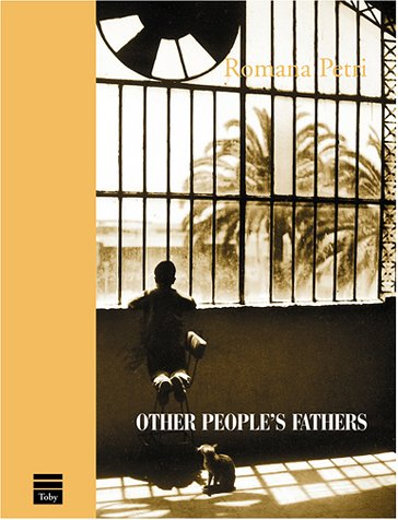 Other People's Fathers by Romana Petri
