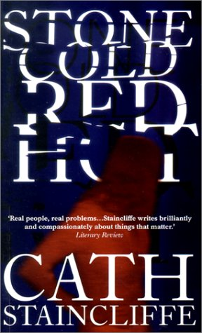 Stone Cold Red Hot by Cath Staincliffe