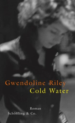 Cold Water by Gwendoline Riley