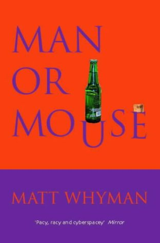 Man or Mouse by Matt Whyman