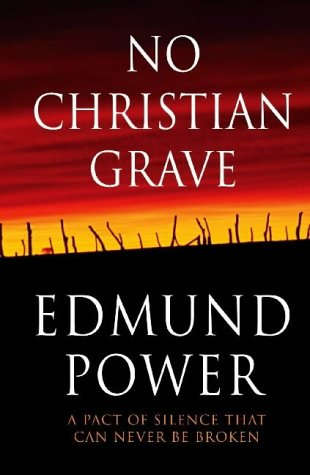 No Christian Grave by Edmund Power