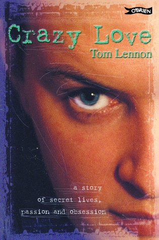 Crazy Love by Tom Lennon