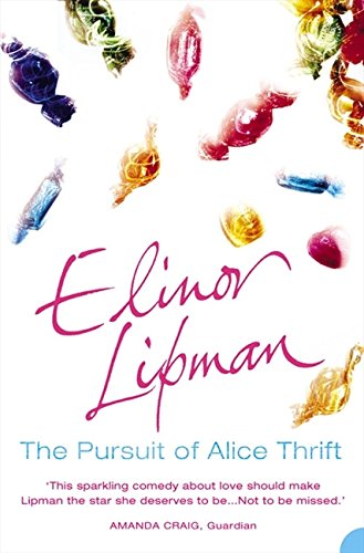 Pursuit of Alice Thrift by Elinor Lipman