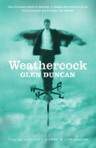 Weathercock by Glen Duncan