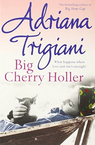 Big Cherry Holler by Adriana Trigiani
