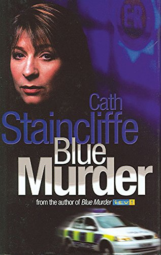 Blue Murder by Cath Staincliffe