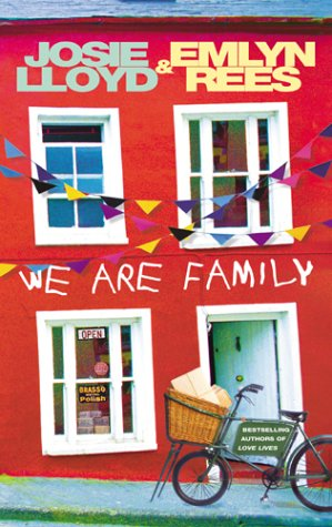 We are Family by Josie Lloyd and Emlyn Rees