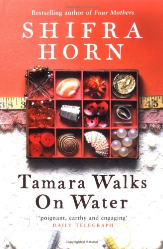 Tamara Walks on Water by Shifra Horn