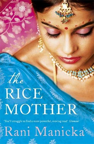 The Rice Mother by Rani Manicka