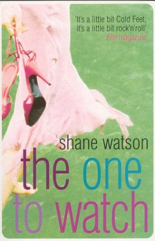 The One to Watch by Shane Watson