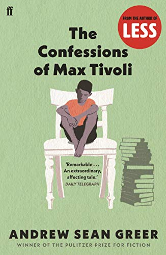 The Confessions of Max Tivoli by Andrew Sean Greer