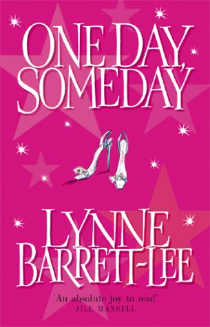 One Day, Someday by Lynne Barrett-Lee