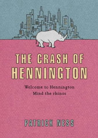The Crash of Hennington by Patrick Ness