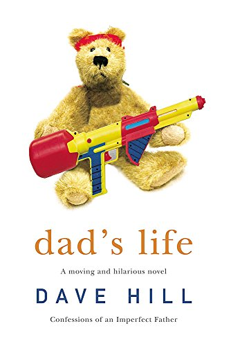 Dad's Life by Dave Hill
