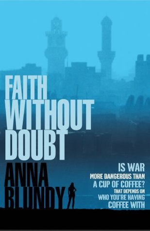 Faith Without Doubt by Anna Blundy