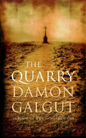 The Quarry by Damon Galgut