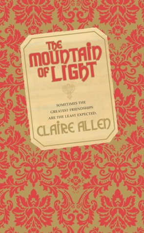The Mountain of Light by Claire Allen