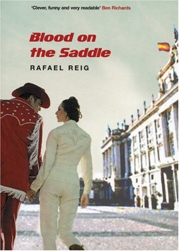 Blood on the Saddle by Rafael Reig