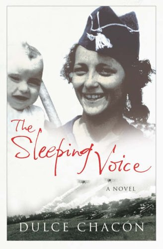 The Sleeping Voice by Dulce Chacon