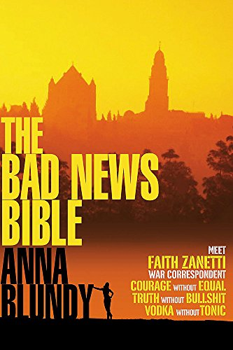 The Bad News Bible by Anna Blundy