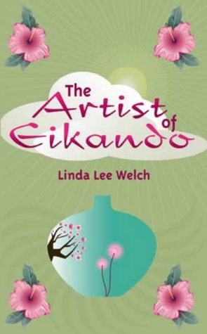 The Artist of Eikando by Linda Lee Welch