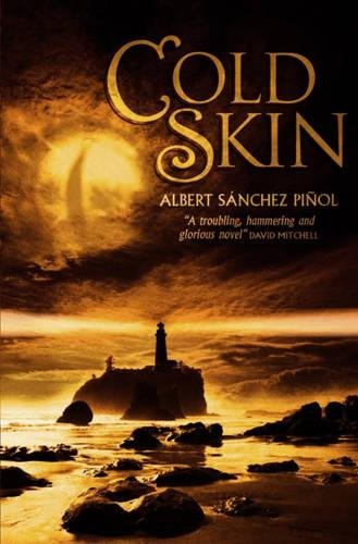Cold Skin by Albert Sanchez Pinol
