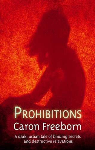 Prohibitions by Caron Freeborn