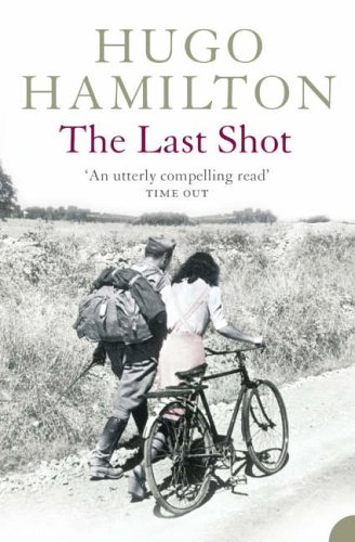 The Last Shot by Hugo Hamilton