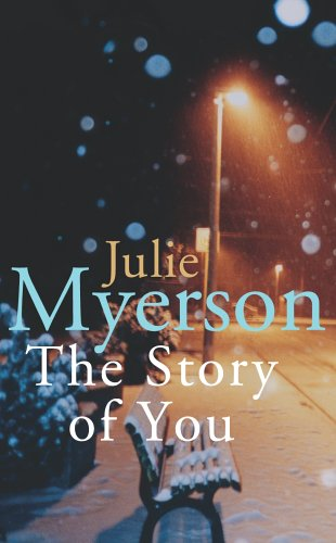 The Story of You by Julie Myerson