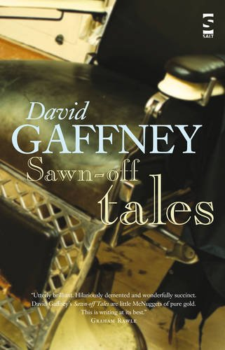 Sawn-Off Tales by David Gaffney