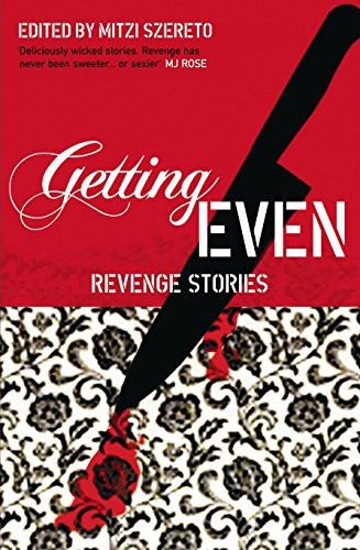 Getting Even by Mitzi Szereto (ed)