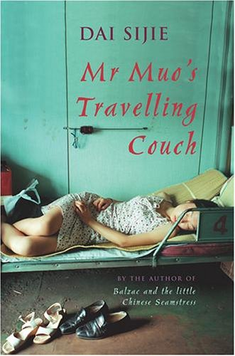 Mr Muo's Travelling Couch by Dai Sijie