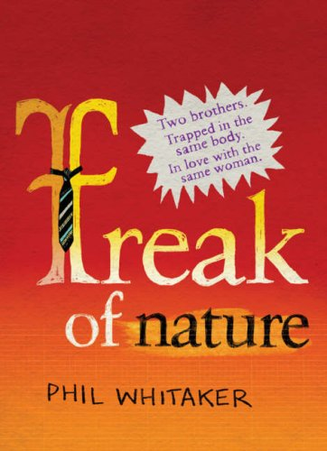 Freak of Nature by Phil Whitaker