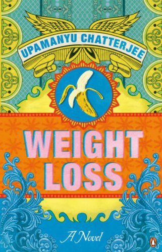 Weight Loss by Upamanyu Chatterjee