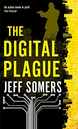 The Digital Plague by Jeff Somers